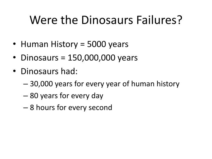 Were the Dinosaurs Failures?