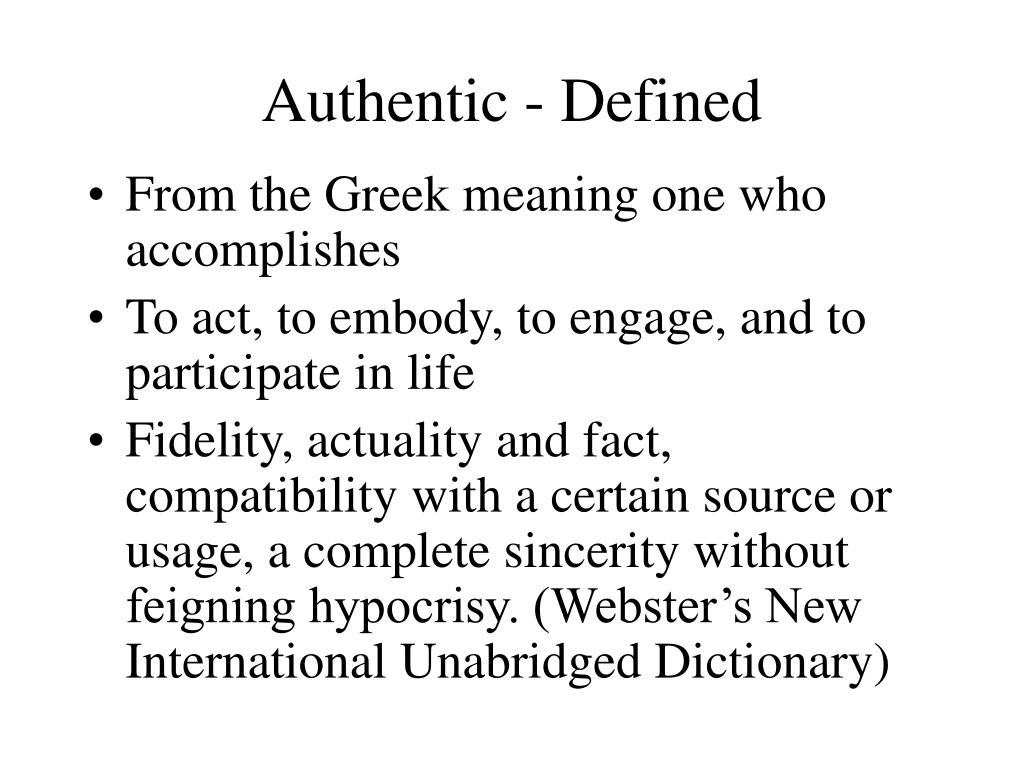 Authentic - Defined