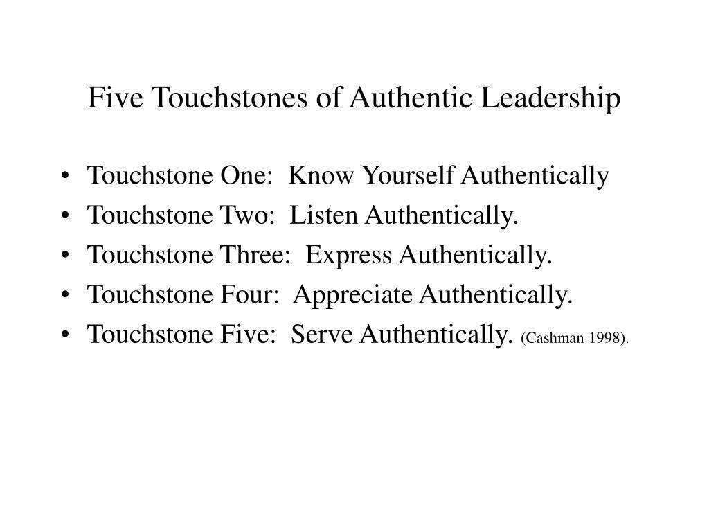 Five Touchstones of Authentic Leadership