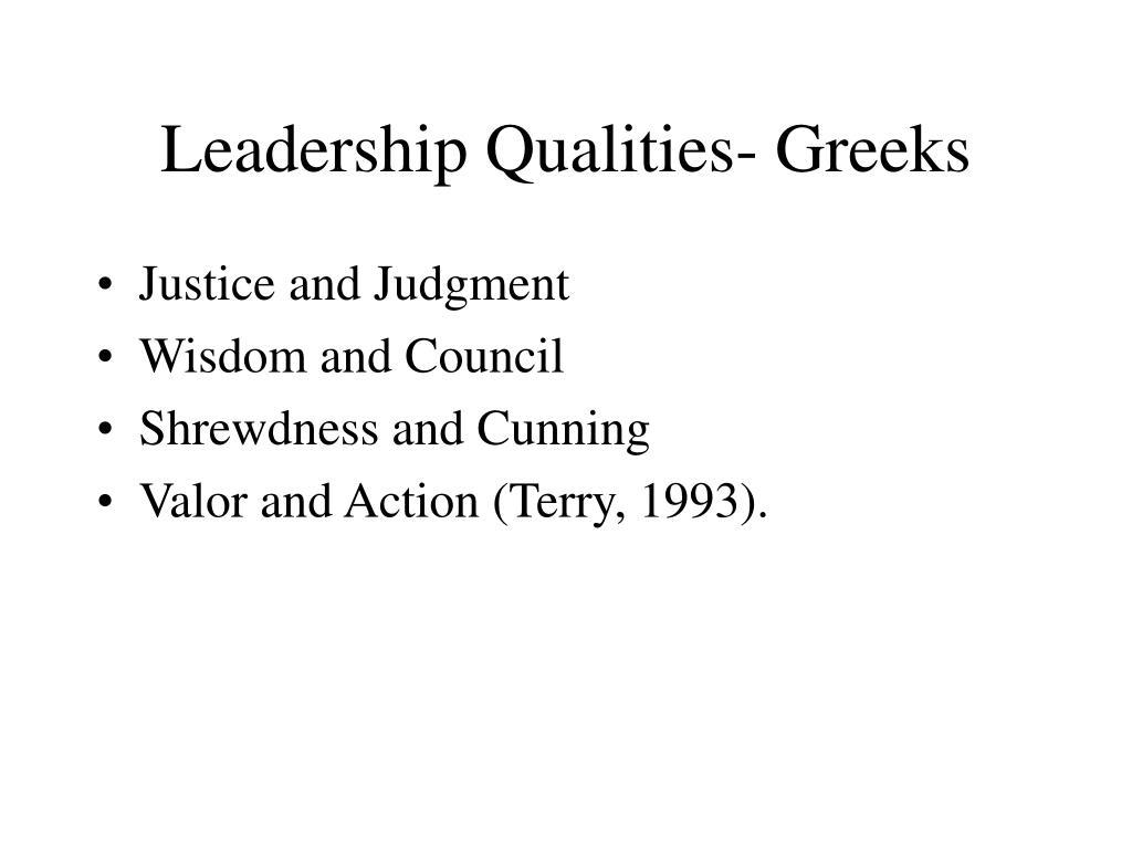 Leadership Qualities- Greeks