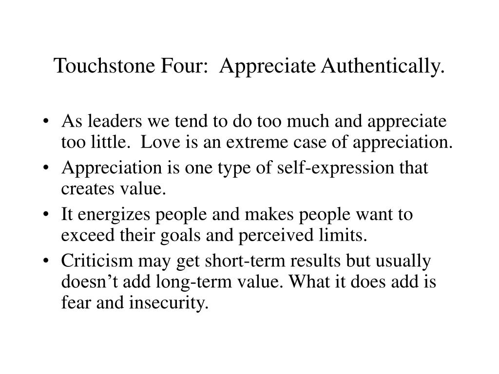 Touchstone Four:  Appreciate Authentically.