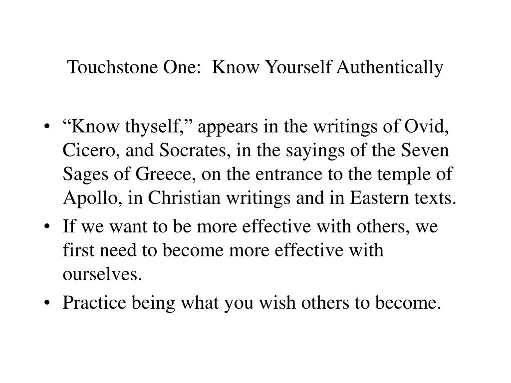 Touchstone One:  Know Yourself Authentically