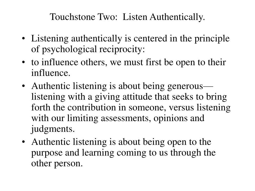 Touchstone Two:  Listen Authentically.
