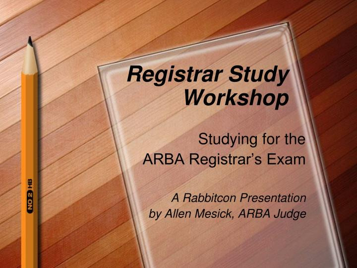registrar study workshop n.