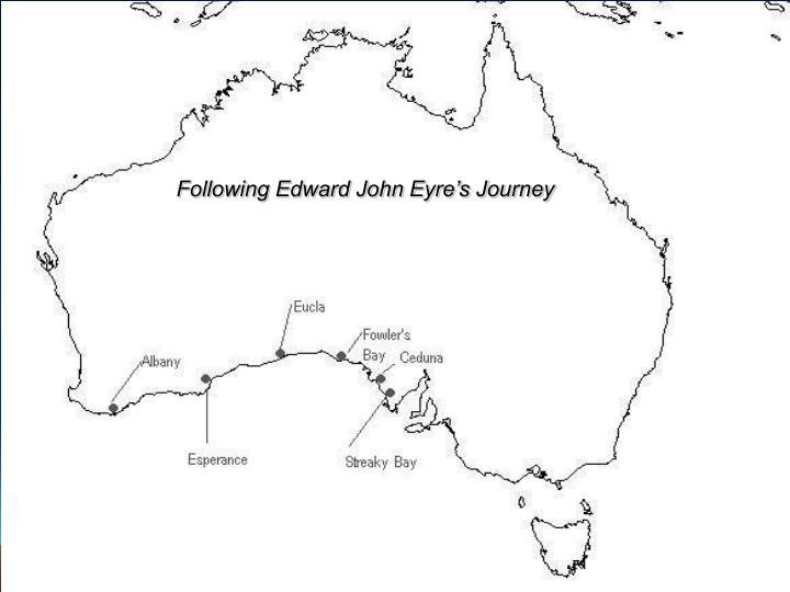 Following Edward John Eyre's Journey