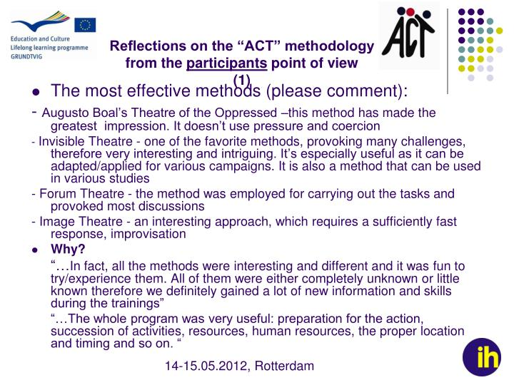 "Reflections on the ""ACT"" methodology"