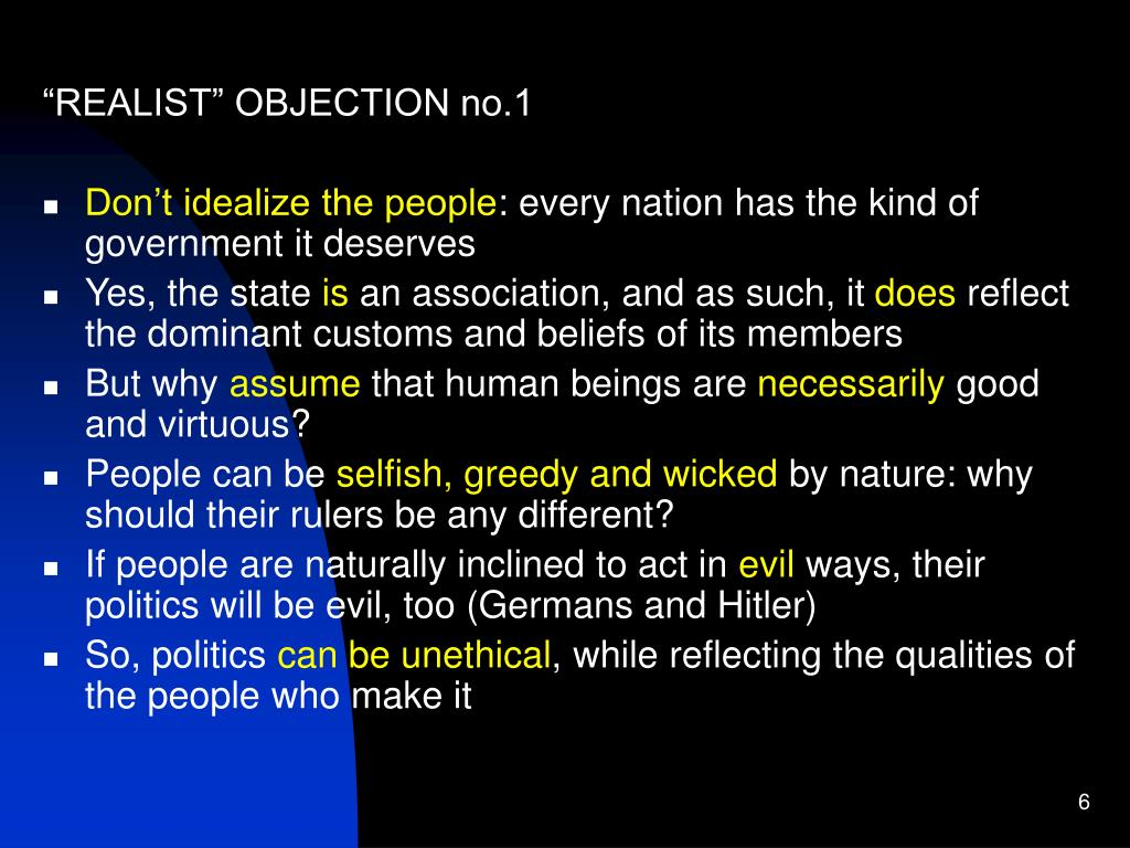 """REALIST"" OBJECTION no.1"