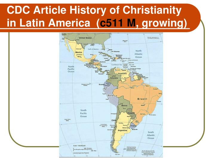 CDC Article History of Christianity in Latin America  (