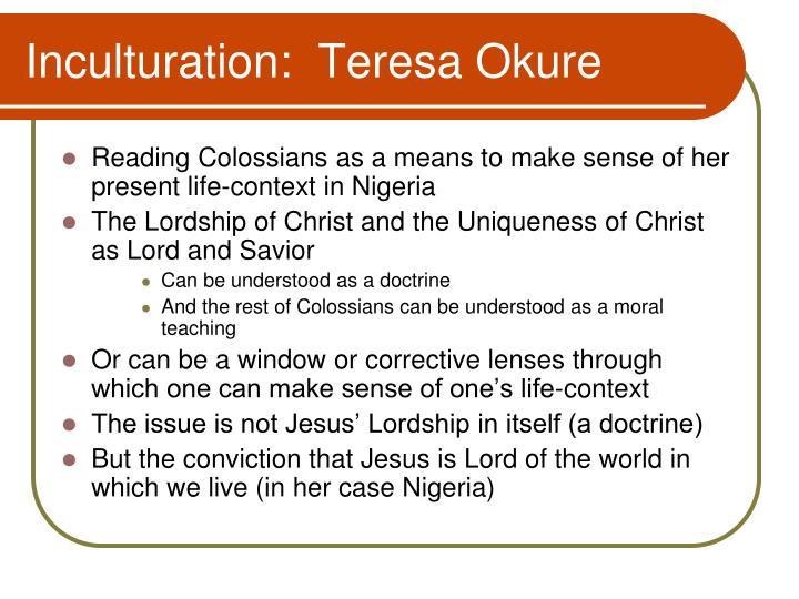 Inculturation:  Teresa Okure