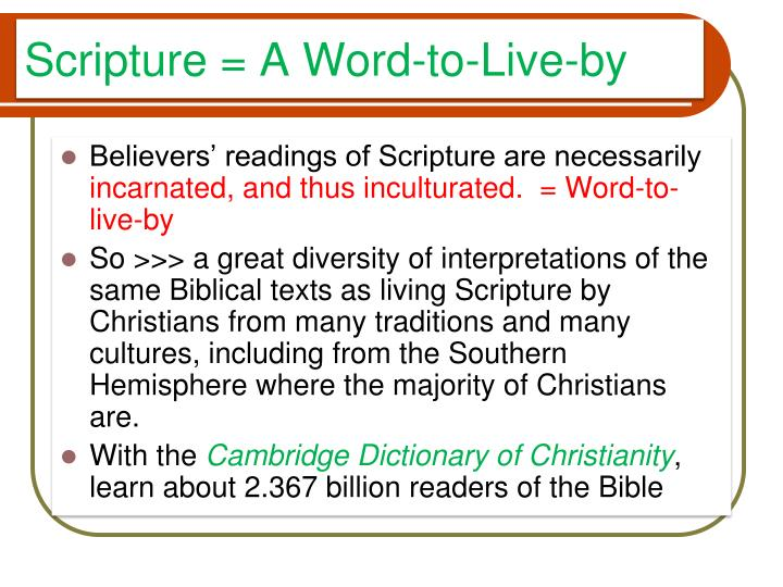 Scripture = A Word-to-Live-by