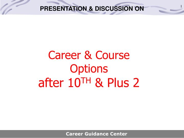 career course options after 10 th plus 2 n.