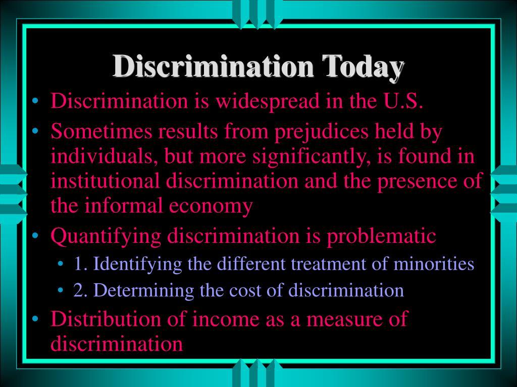 Discrimination Today