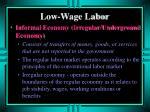 low wage labor