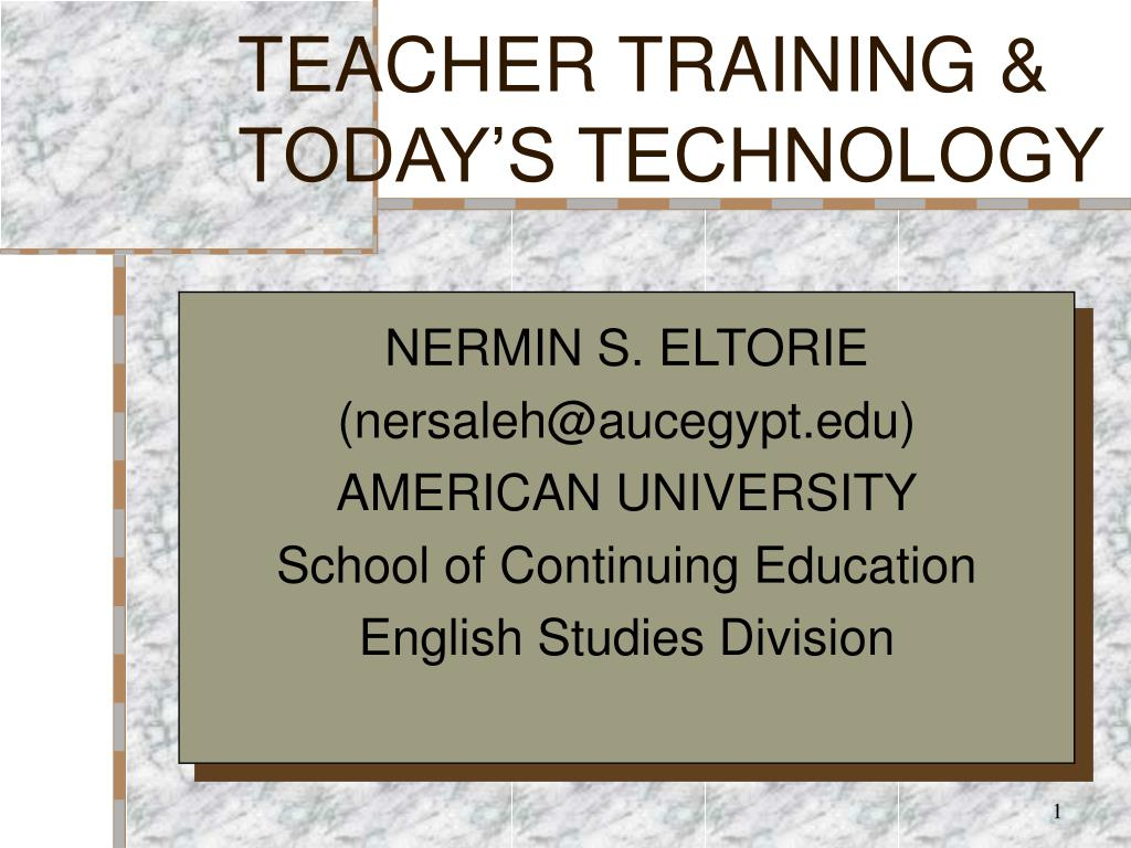 teacher training today s technology l.