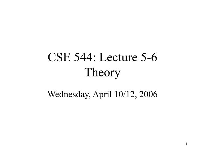 cse 544 lecture 5 6 theory n.