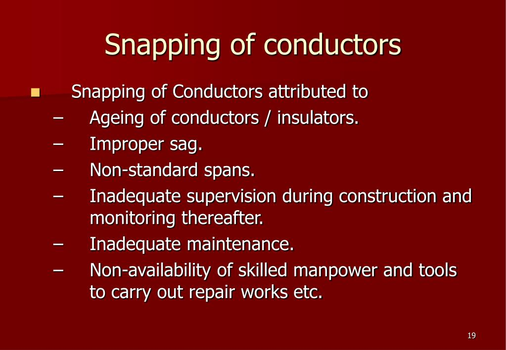 Snapping of conductors