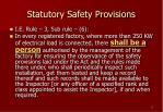 statutory safety provisions