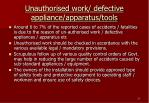 unauthorised work defective appliance apparatus tools