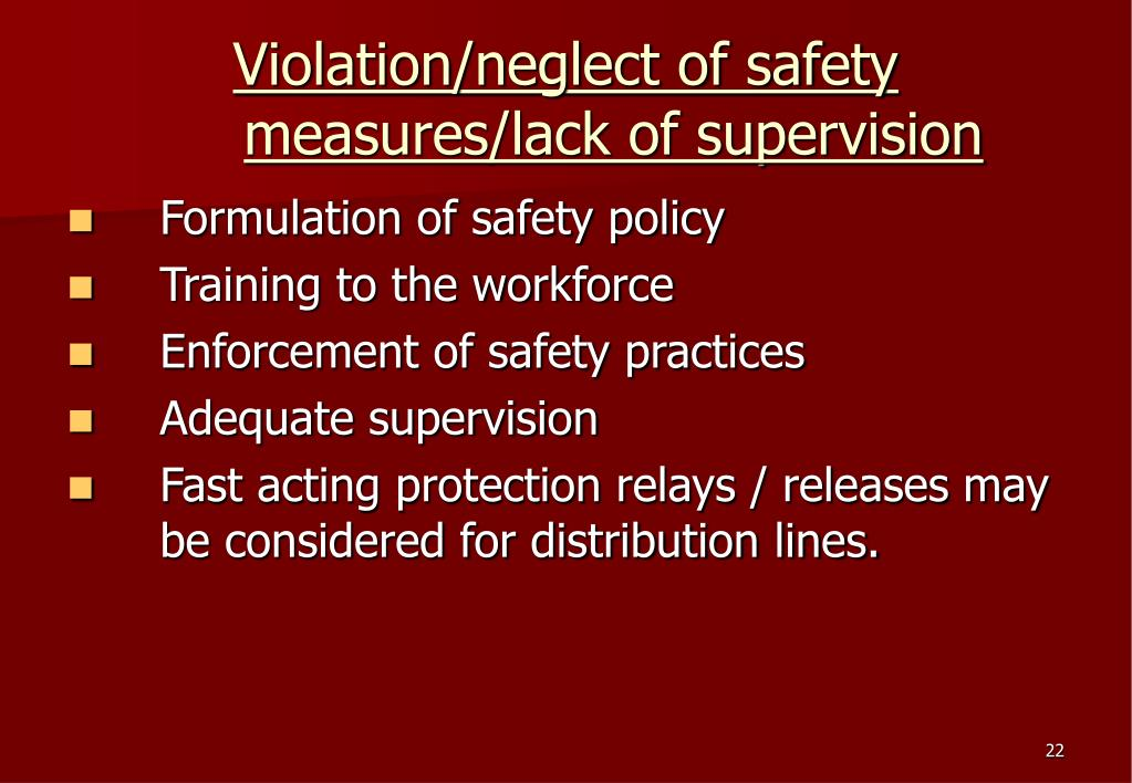 Violation/neglect of safety measures/lack of supervision