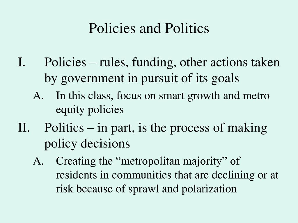 policies and politics l.