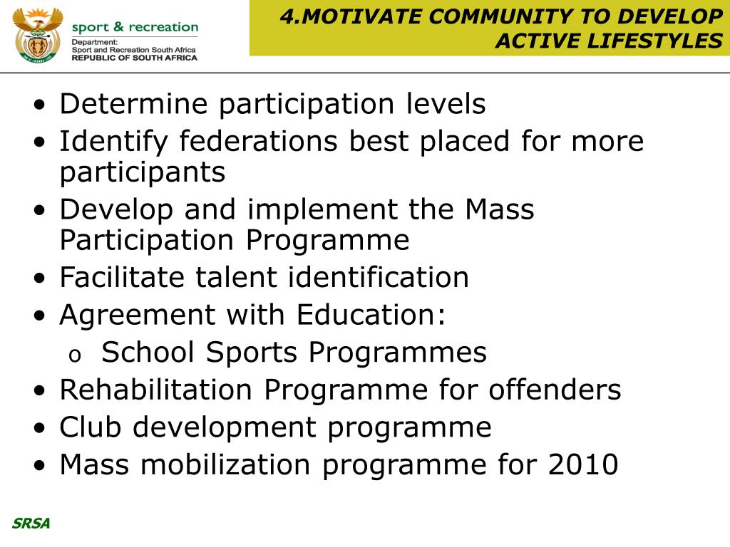 4.MOTIVATE COMMUNITY TO DEVELOP ACTIVE LIFESTYLES