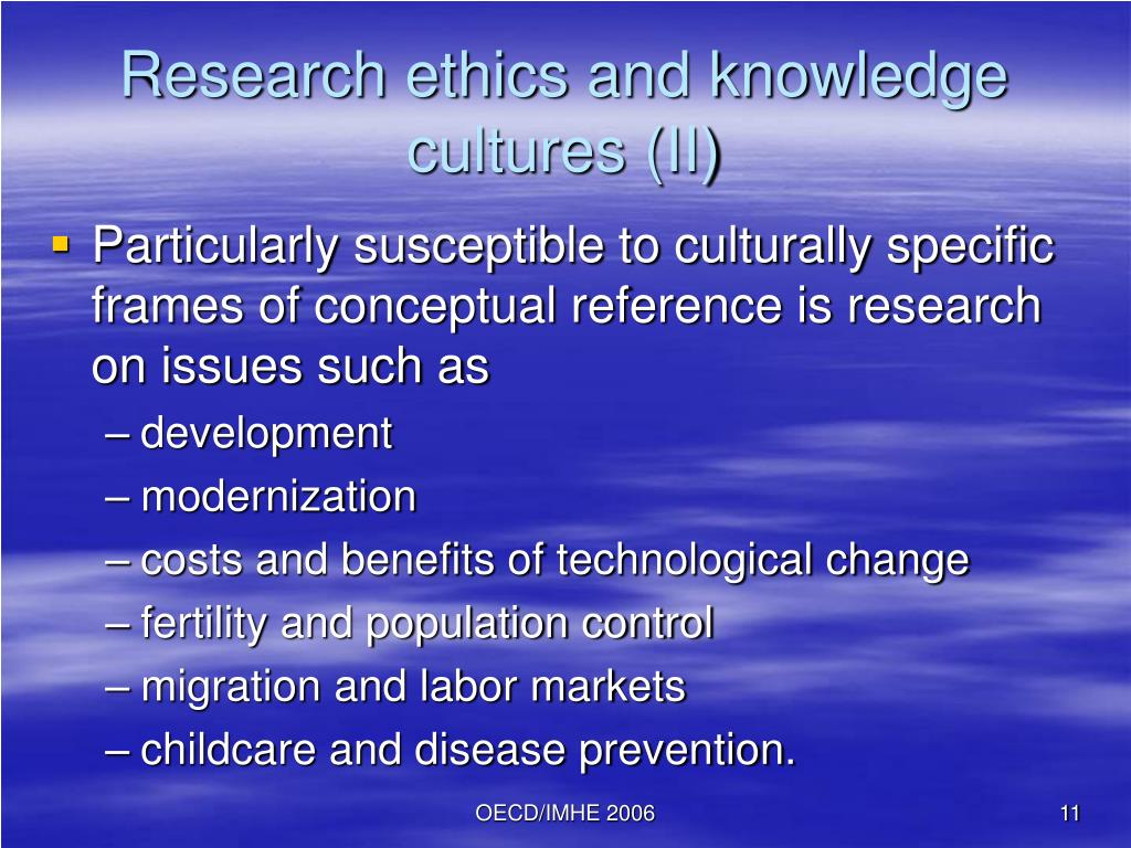 Research ethics and knowledge cultures (II)