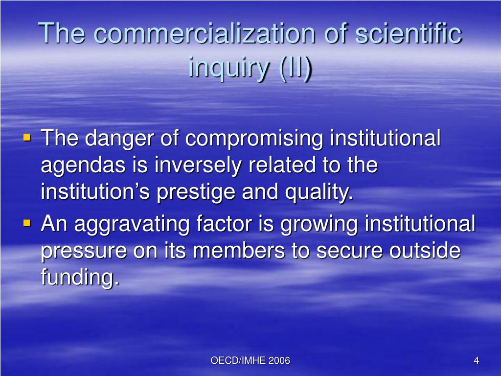 The commercialization of scientific inquiry (II)