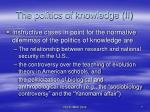 the politics of knowledge ii