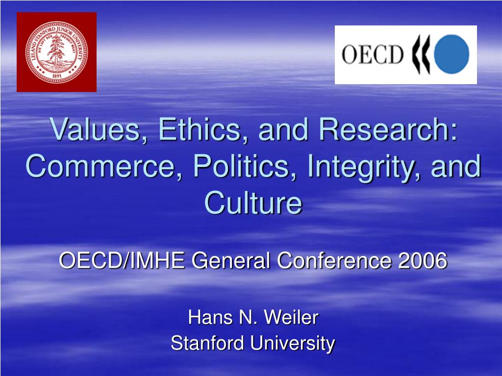 values ethics and research commerce politics integrity and culture l.