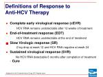 definitions of response to anti hcv therapy10