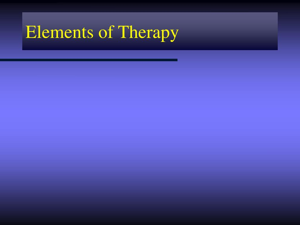 Elements of Therapy