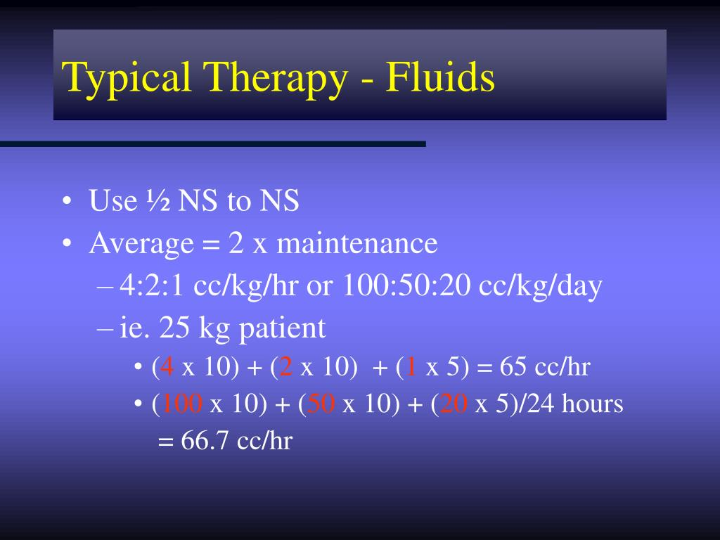 Typical Therapy - Fluids