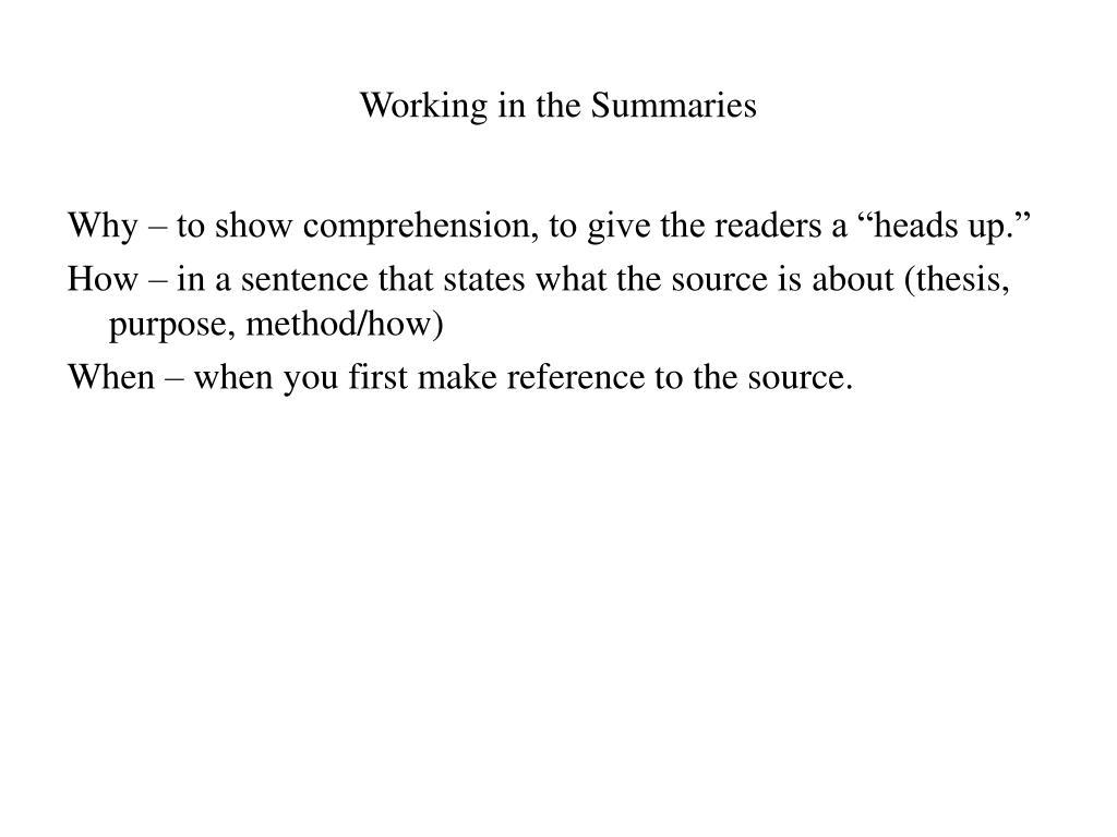 Working in the Summaries