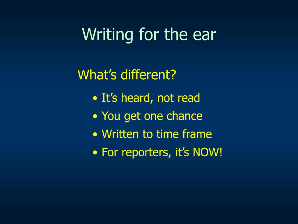 writing for the ear l.