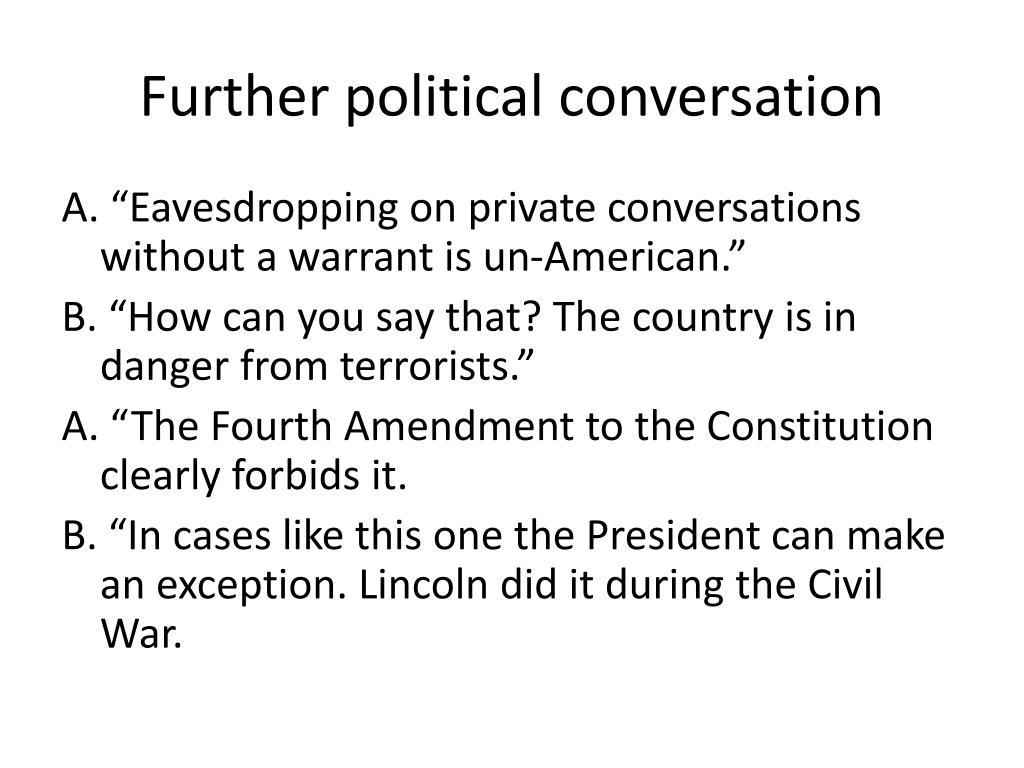 Further political conversation