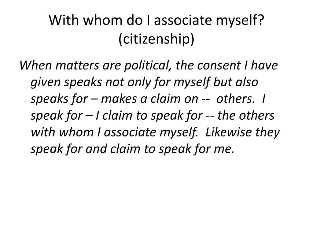 With whom do I associate myself? (citizenship)
