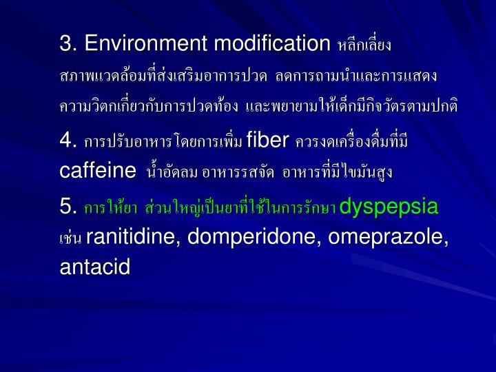3. Environment modification
