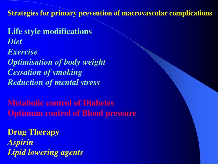 Strategies for primary prevention of macrovascular complications