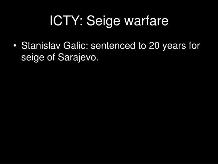 ICTY: Seige warfare