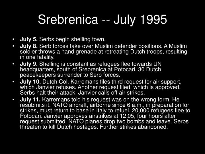 Srebrenica -- July 1995
