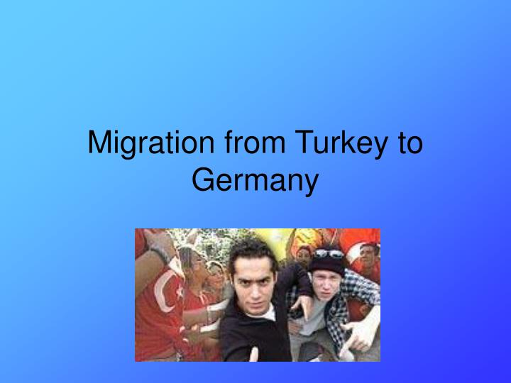 Migration from Turkey to Germany