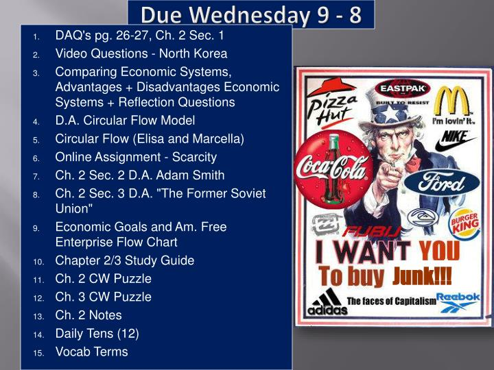 Due Wednesday 9 - 8