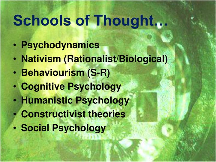 Schools of Thought…