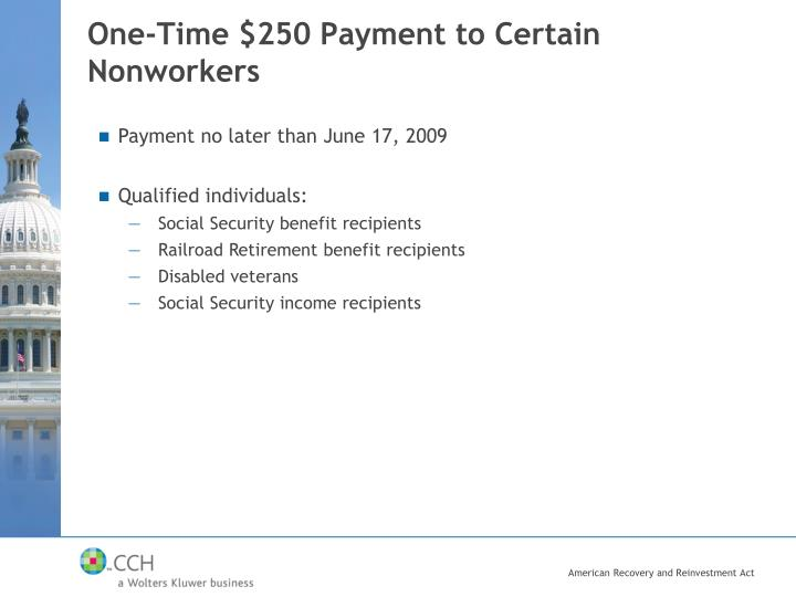 One-Time $250 Payment to Certain Nonworkers