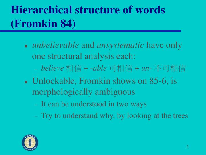 Hierarchical structure of words fromkin 84