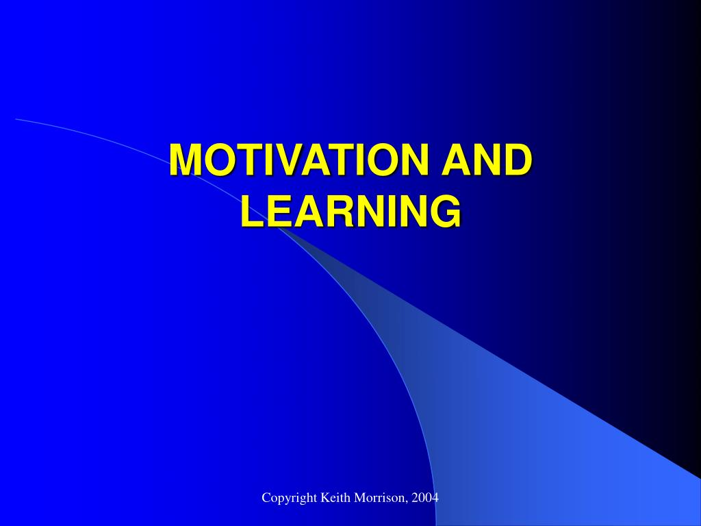 motivation learning behavior and perception