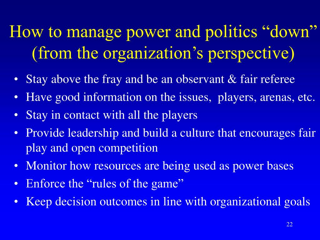 """How to manage power and politics """"down"""""""