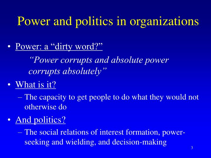 Power and politics in organizations