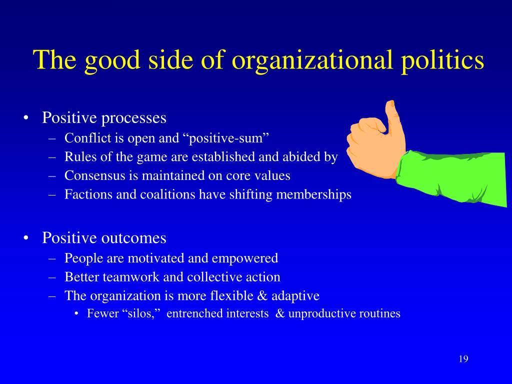 The good side of organizational politics