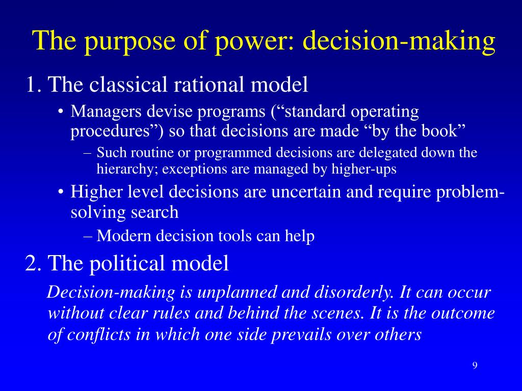 The purpose of power: decision-making